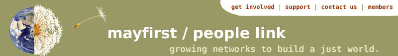 mayfirst / people       link: growing networks to build a just world.